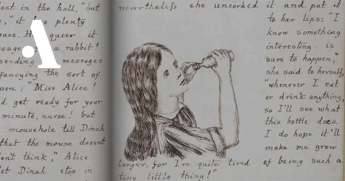 Алиса в Стране чудес»: как выглядел рукописный оригинал книги